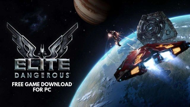 Elite Dangerous Game Download for PC | Ocean Of Games