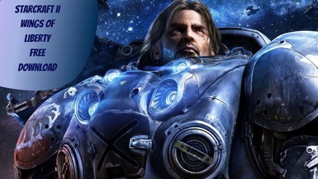 starcraft ii wings of liberty free download.