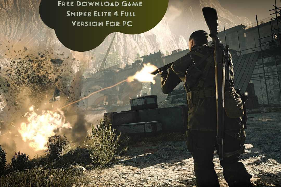 Download Game Sniper Elite 4 Full Version For PC