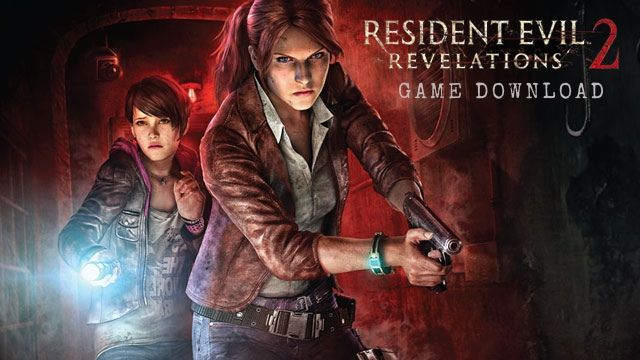 Resident Evil Revelations 2 Game download