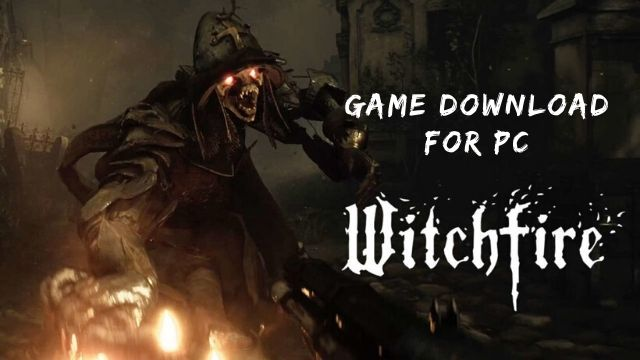 witchfire game download