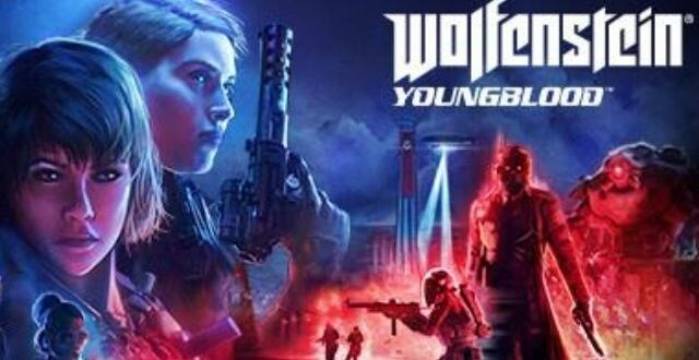 Wolfenstein Youngblood Game Download